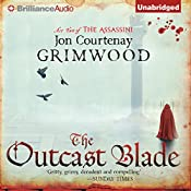 The Outcast Blade: Act Two of the Assassini | Jon Courtenay Grimwood