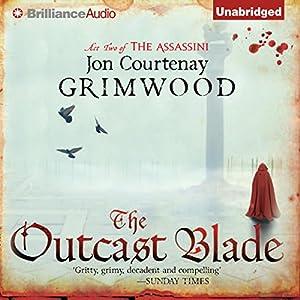 The Outcast Blade Audiobook
