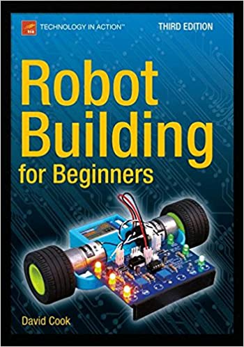 Robot building for beginners third edition technology in action robot building for beginners third edition technology in action 3rd ed edition fandeluxe Image collections