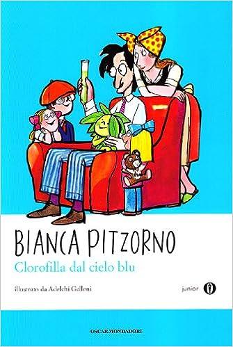 Clorofilla dal cielo blu. Oscar Junior: Amazon.it: Pitzorno ...