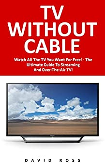 Without Cable Streaming Over Air ebook product image