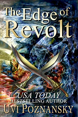 Book: The Edge of Revolt (The David Chronicles Book 3) by Uvi Poznansky