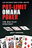 Pot-Limit Omaha Poker: The Big Play Strategy