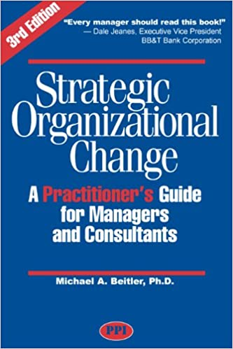Strategic organizational change third edition michael beitler strategic organizational change third edition michael beitler 9780972606462 amazon books fandeluxe Image collections