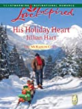 His Holiday Heart by Jillian Hart front cover