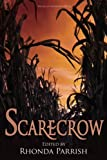 img - for Scarecrow (Rhonda Parrish's Magical Menageries) (Volume 3) book / textbook / text book