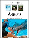 Extraordinary Jobs with Animals, Alecia T. Devantier and Carol A. Turkington, 0816058628