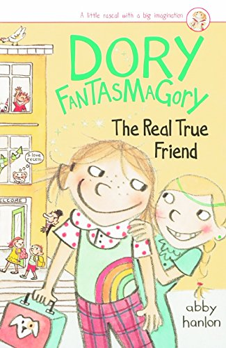 (Dory And The Real True Friend (Turtleback School & Library Binding Edition) (Dory Fantasmagory))
