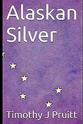 Alaskan Silver