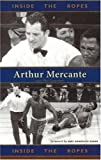 Inside the Ropes, Arthur Mercante and Phil Guarnieri, 1590131401