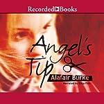 Angel's Tip | Alafair Burke