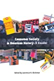 img - for Consumer Society in American History: A Reader book / textbook / text book