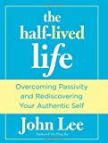 The Half-Lived Life, John Lee, 0762772522