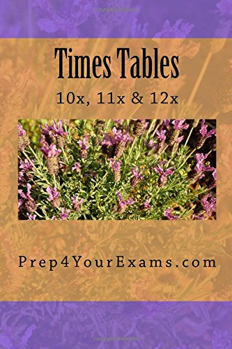 Times Tables - 10x, 11x and 12x Tables Revision (Volume 15) ePub fb2 book