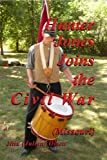 Hunter Jones Joins the Civil War (Missouri), Julian Olson, 1419674293