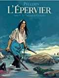 Front cover for the book L'épervier. 1, Le trépassé de Kermellec by Patrice Pellerin