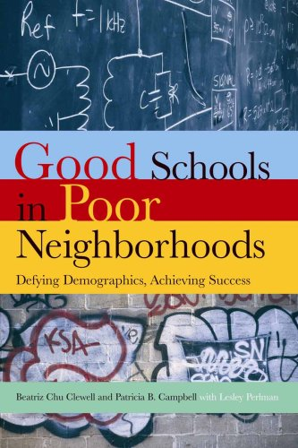 Good Schools Poor Neighborhoods: Defying Demographics, Achieving Success (Urban Institute Press)