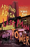 img - for Last Man in Tower by Adiga Aravind (2012-08-07) Paperback book / textbook / text book