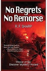 No Regrets, No Remorse (Sydney Simone Mysteries Book 1) Kindle Edition