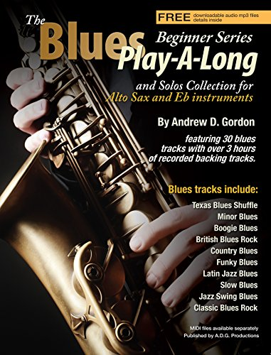 The Blues Play-A-Long and Solos Collection for Eb (Alto saxophone) Beginner Series