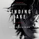 Finding Jake: A Novel | Bryan Reardon