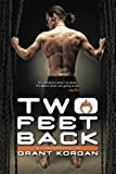 two feet back - Two Feet Back by Grant Korgan (2012-07-27)