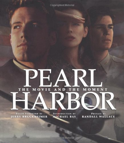 Pearl Harbor: The Movie and the Moment (Newmarket Pictorial Moviebook) (Oahu Marketplace)