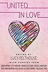 United in Love: A Romance Short Story Charity Anthology