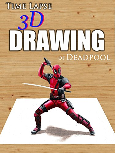 Clip: Time Lapse 3D Drawing of Deadpool