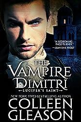 The Vampire Dimitri: Lucifer's Saint (The Draculia Vampire Trilogy Book 2)
