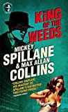 Mike Hammer: King of the Weeds by Mickey Spillane (2015-11-24)