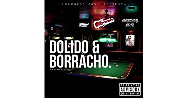 Dolido y Borracho [Explicit] de Neztor mvl en Amazon Music - Amazon.es