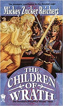 The Children of Wrath: The Renshai Chronicles, Volume 3