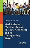 img - for A Study Guide for Mark Reisner's