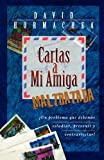 Cartas a mi amiga maltratada (Spanish Edition)