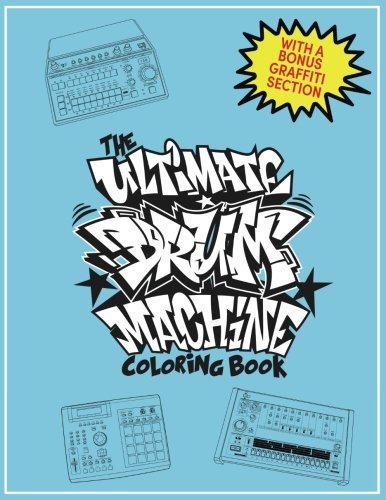 The Ultimate Drum Machine Coloring Book
