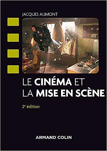Livres gratuits en ligne Le cinéma et la mise en scène pdf, epub