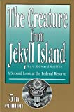 img - for The Creature From Jekyll Island book / textbook / text book