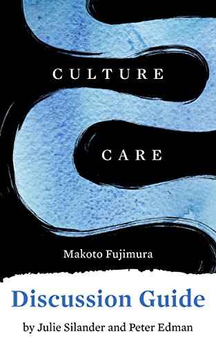 Discussion Guide for Culture Care