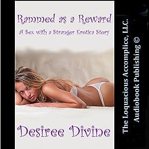 Rammed as a Reward Audiobook