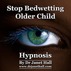 Stop Bedwetting Older Child Hypnosis Speech