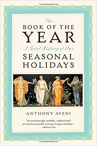 amazon com the book of the year a brief history of our holidays