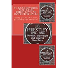9-1 GCSE REVISION NOTES for PRIESTLEY'S AN INSPECTOR CALLS: Study guide (All acts, page-by-page analysis)