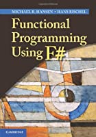Functional Programming Using F# Front Cover