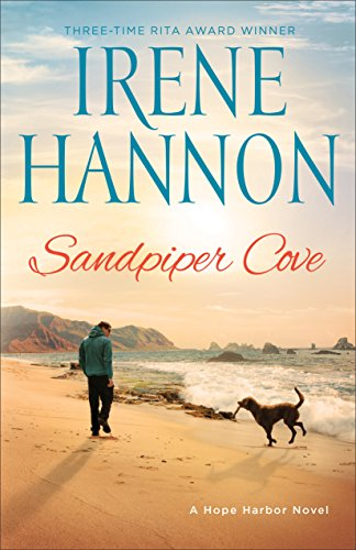 Sandpiper Cove: A Hope Harbor Novel by [Hannon, Irene]
