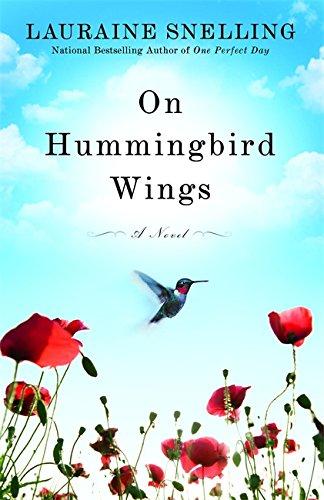 On Hummingbird Wings: A Novel - Hummingbird Wings