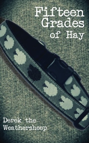 Download Fifteen Grades of Hay: A novelette of love, lust and sheep (Studies in Macroeconomic History) ebook