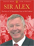 Sir Alex, David Meek and Tom Tyrrell, 075287604X
