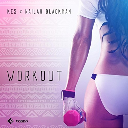 Workout (feat. Nailah Blackman)