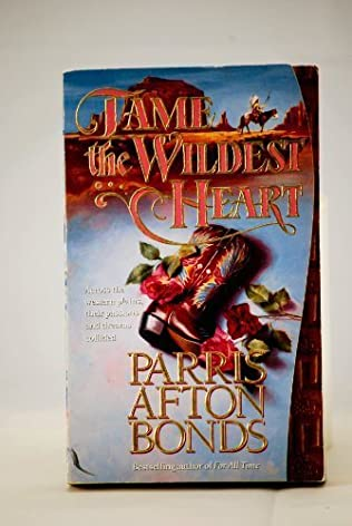 book cover of Tame the Wildest Heart